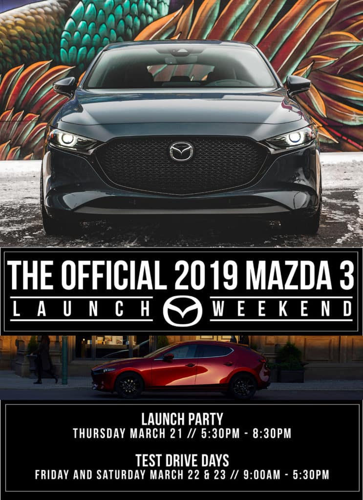 2019 Mazda 3 Launch Weekend at August Mazda in Kelowna BC