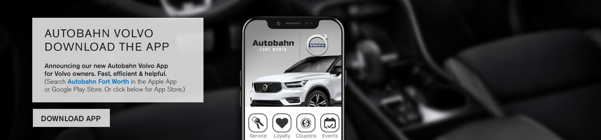 Autobahn Volvo Fort Worth | Download Our App!