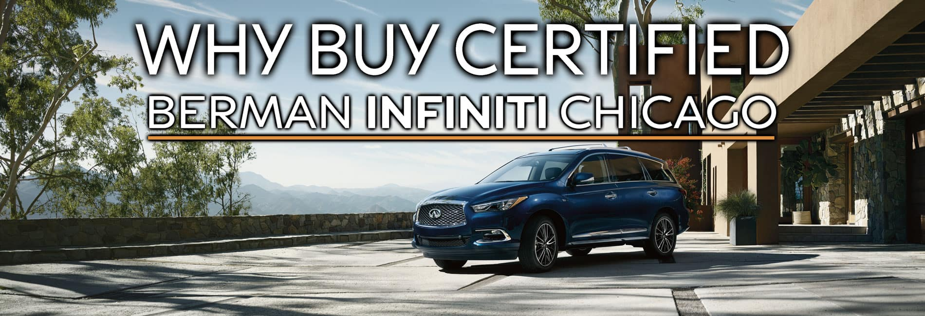 Why Buy Certified at Berman INFINITI Chicago
