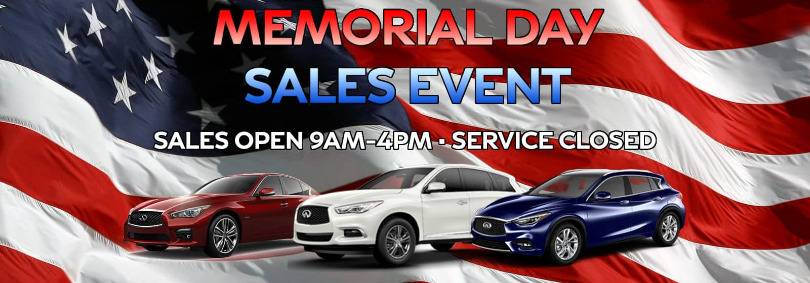 Memorial Day Sales Event Hours at Berman INFINITI of Chicago!