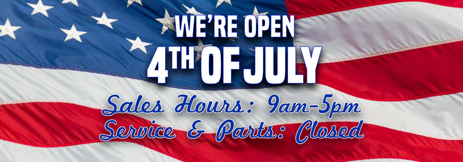 4th of July Holiday Sales Hours