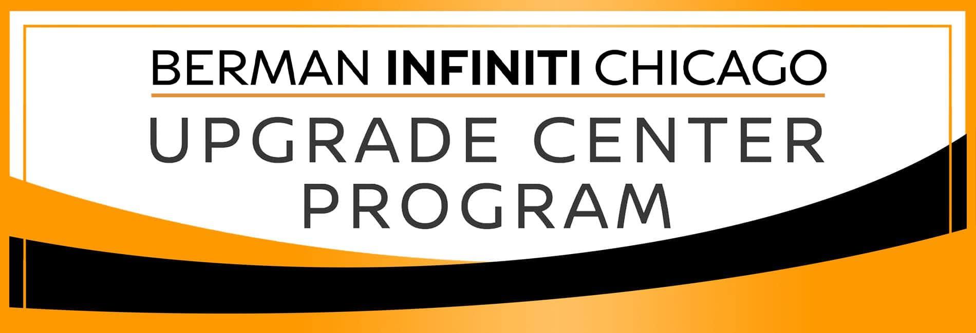 Upgrade Center at Berman INFINITI Chicago
