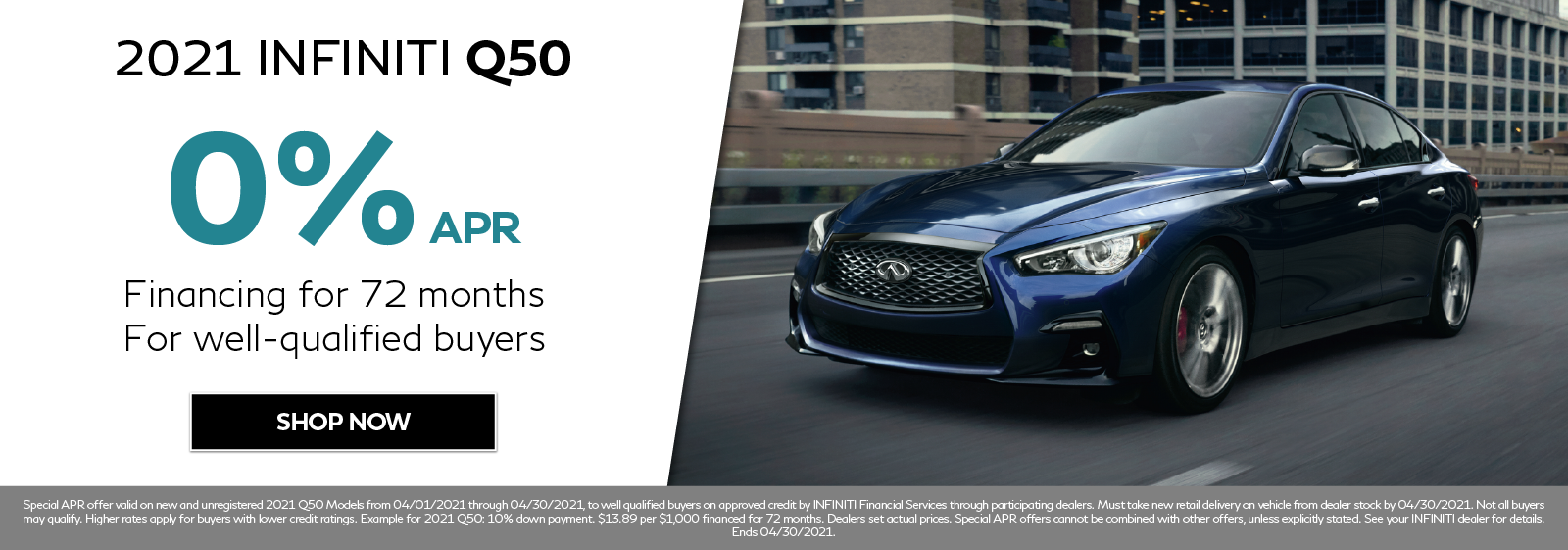0% APR on new 2021 INFINITI Q50. Click to shop now.