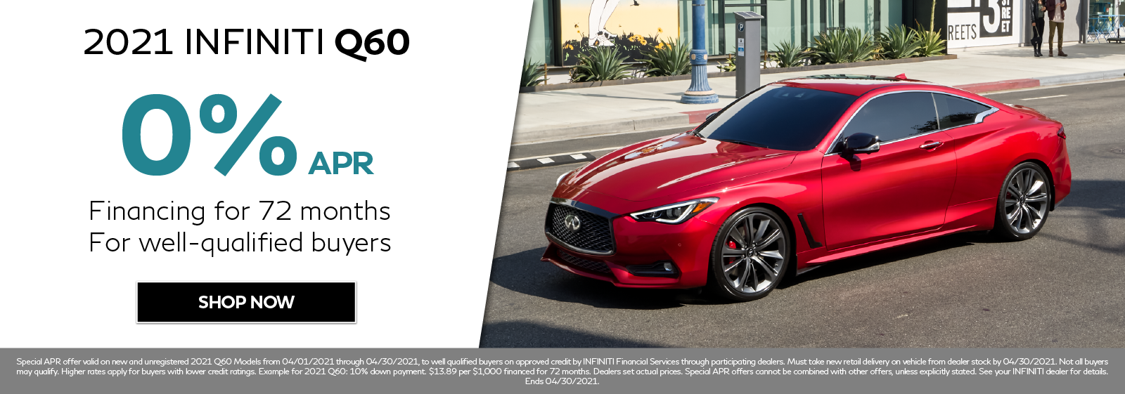 0% APR on new 2021 INFINITI Q60. Click to shop now.