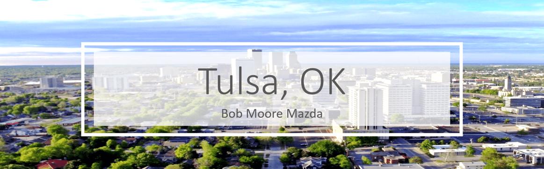 Bob Moore Mazda Serving Tusla OK