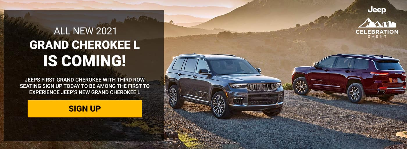 ALL NEW 2021 Grand Cherokee L is coming!, Jeeps FIRST Grand Cherokee with THIRD ROW SEATING Sign up today to be among the first to experience Jeep's new Grand Cherokee L
