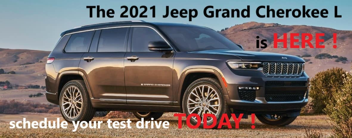 2021 Grand CHerokee L Available now