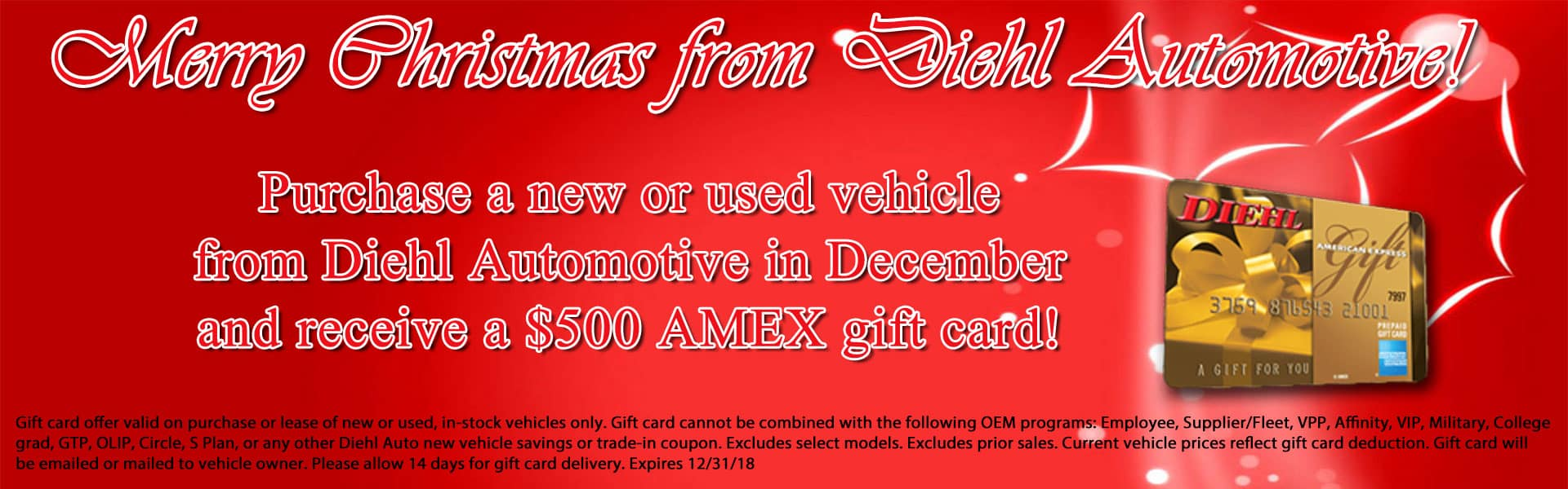 Diehl Automotive Chrysler Jeep Dodge Ram Toyota Volkwagen Chevrolet Buick Cadillac $500 gift card for purchasing new or used