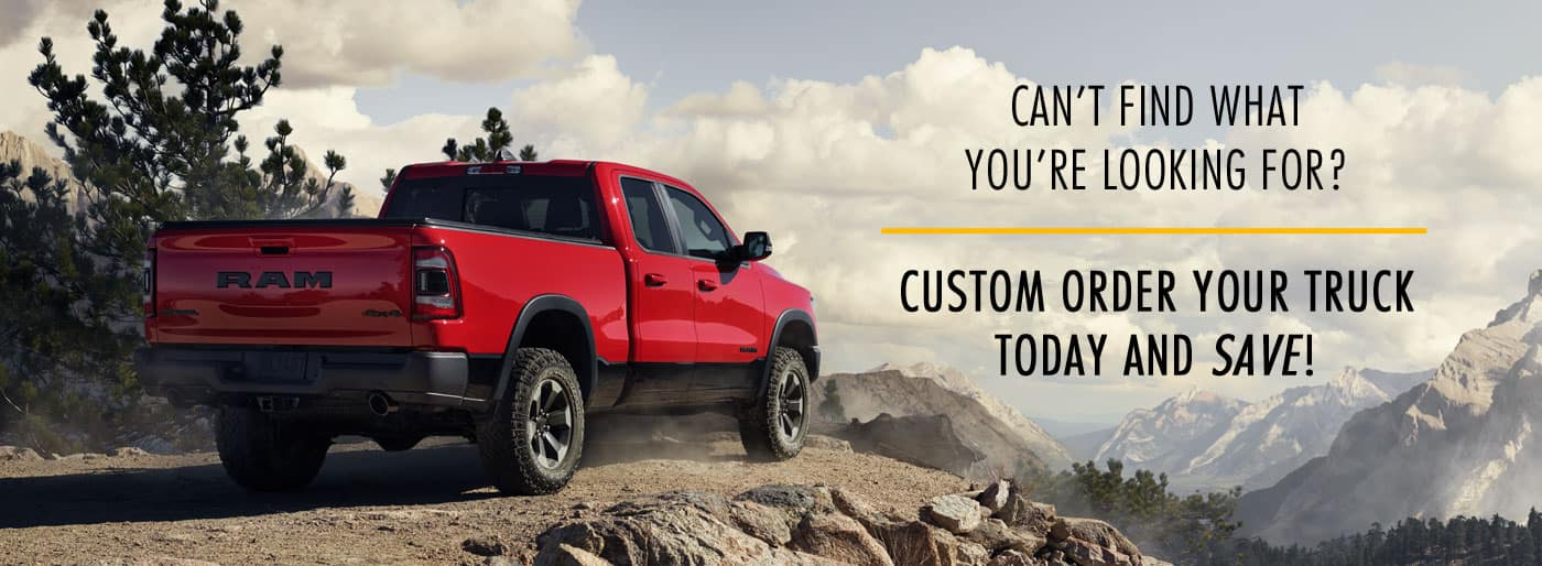 Custom order your truck today & save!