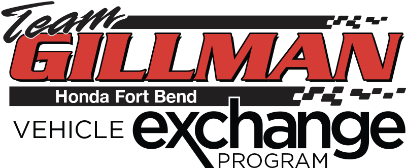 team gillman honda fort bend vehicle exchange program