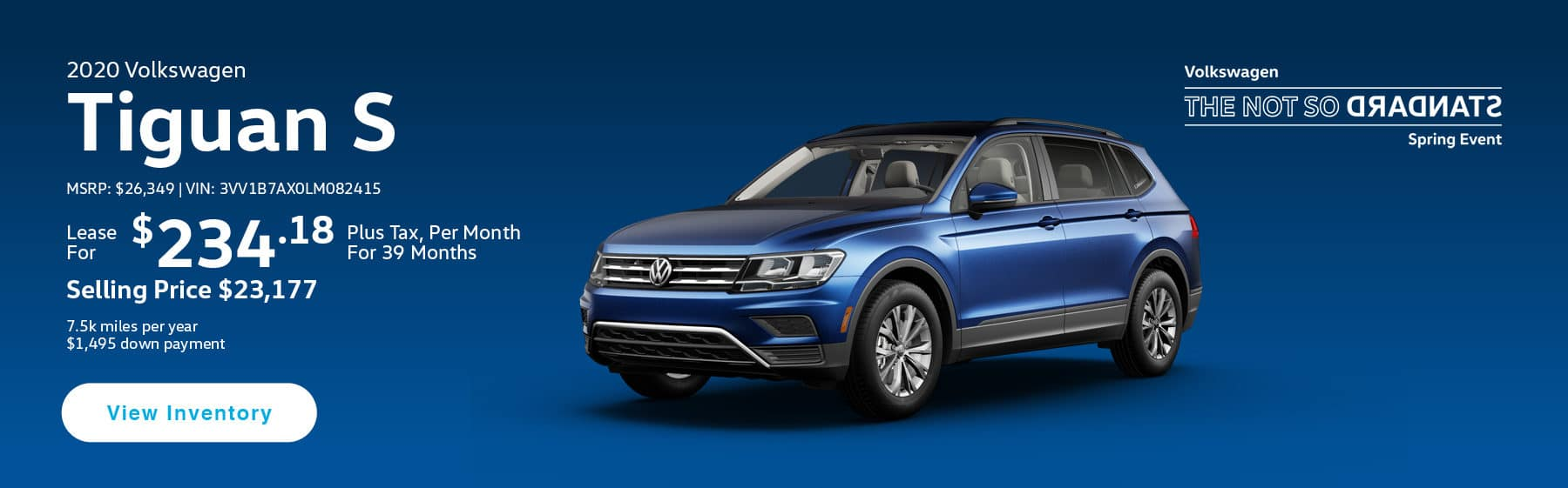 Lease the 2020 Tiguan S for $234.18 per month, plus tax for 39 months.