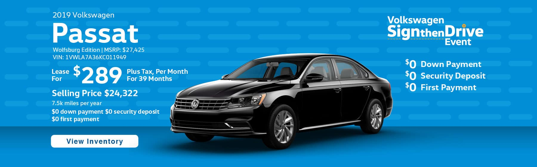 Lease the 2019 Passat Wolfsburg Edition for $289 per month, plus tax for 39 months.