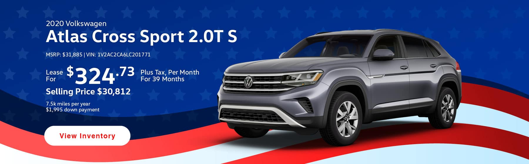 Lease the 2020 Atlas Cross Sport 2.0T S for $324.73 per month, plus tax for 39 months.