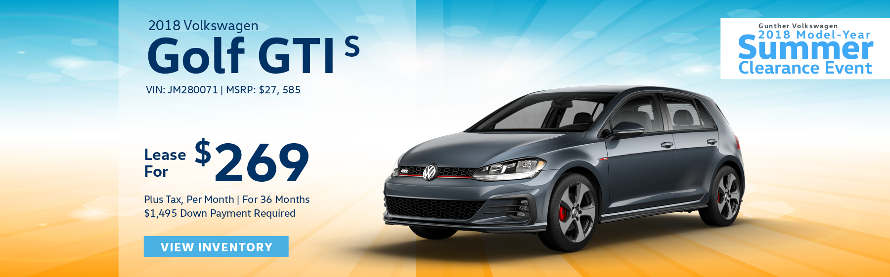 Lease the 2018 Volkswagen Golf GTI S for $269 per month, plus tax for 36 months. Click here to view inventory.