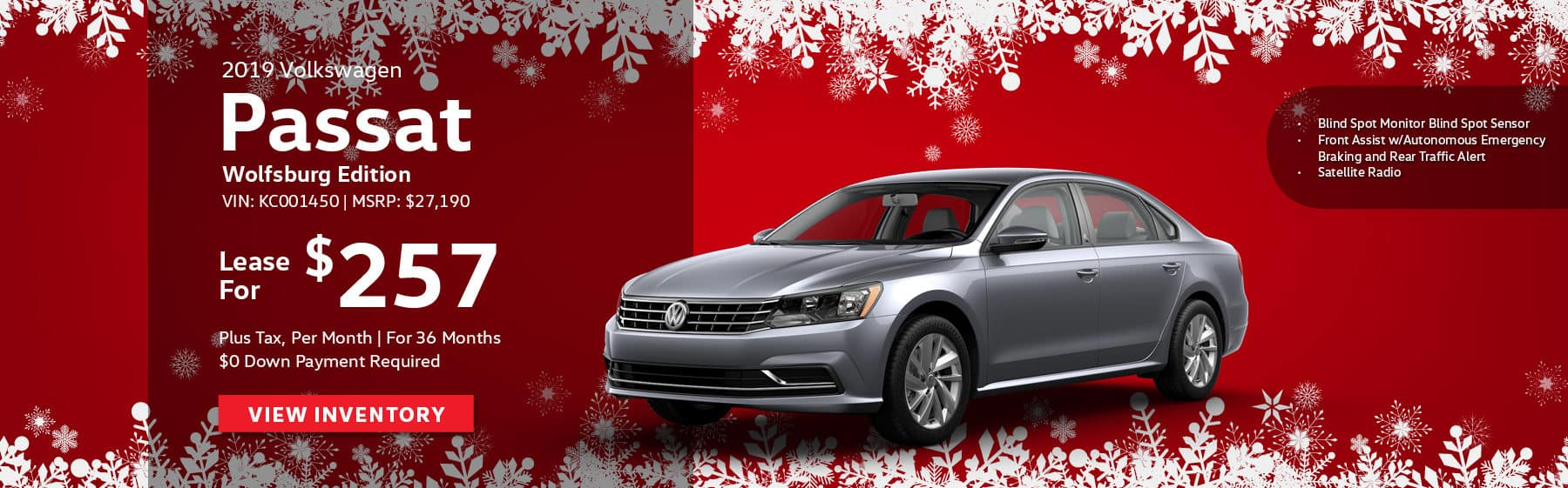 Lease the 2019 Volkswagen Passat Wolfsburg Edition for $257 plus tax for 36 months. $0 Down payment required.