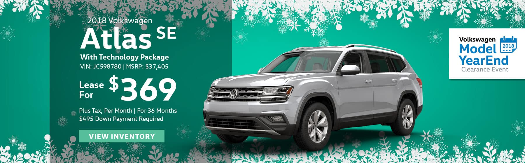 Lease the 2018 Volkswagen Atlas SE With Technology Package for $369 plus tax for 36 months. $495 Down payment required.