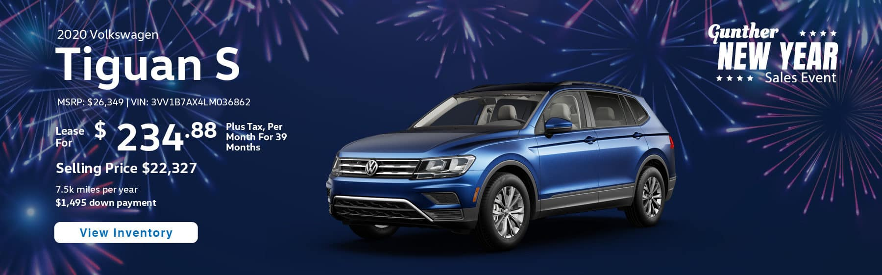 Lease the 2020 Tiguan S for $234.88 per month, plus tax for 39 months.