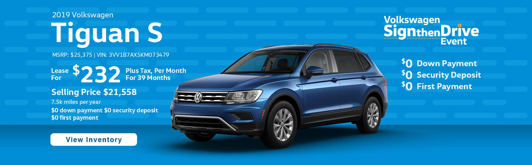 Lease the 2019 Volkswagen Tiguan S for $232 plus tax for 39 months. $0 Down payment required.