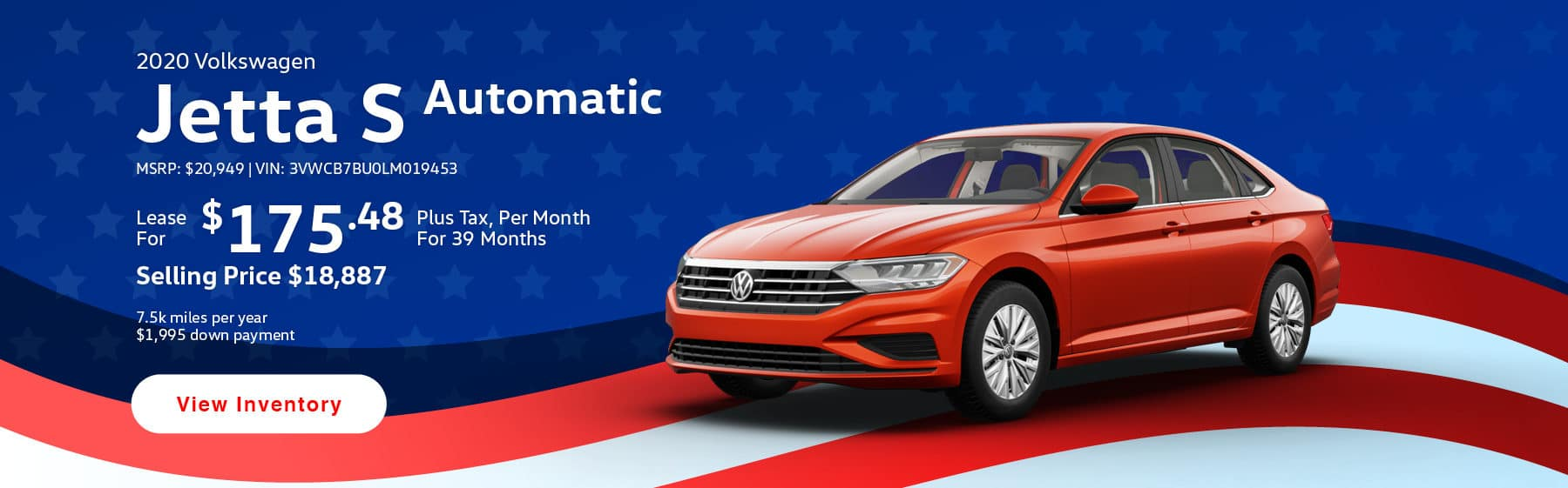 Lease the 2020 Jetta S for 175.48 per month, plus tax for 39 months.