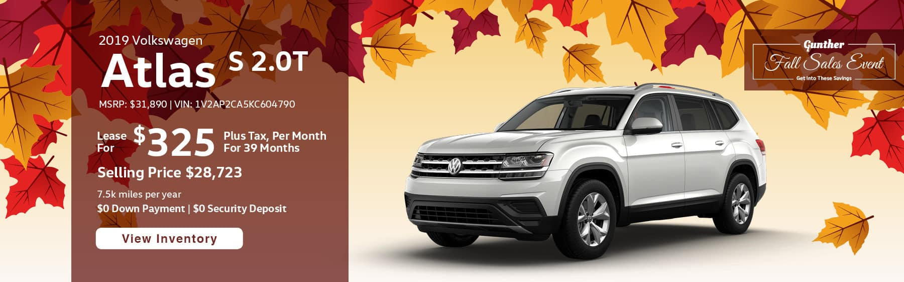 Lease the 2019 Atlas S 2.0T for $325 per month, plus tax for 39 months.