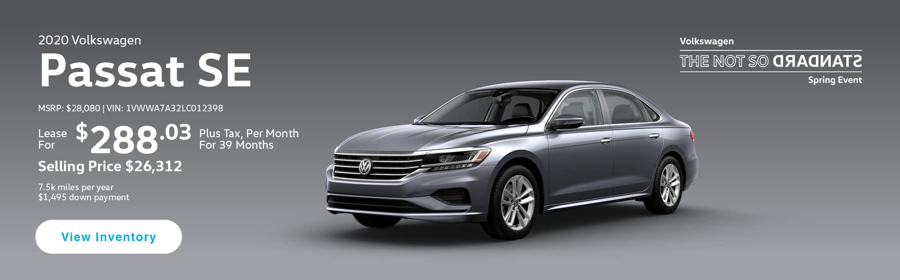 Lease the 2020 Passat SE for $288.03 per month, plus tax for 39 months.