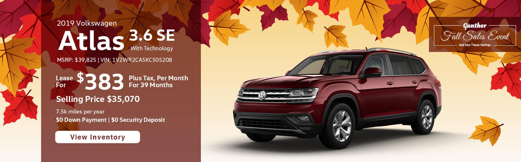 Lease the 2019 Atlas V6 SE with Technology for $383 per month, plus tax for 39 months.