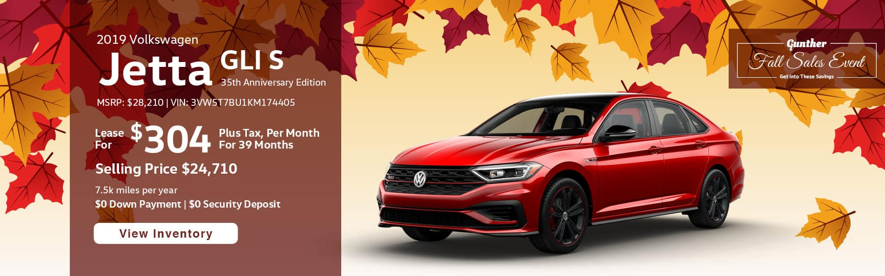 Lease the 2019 Jetta GLI 35th Anniversary Edition for $304 per month, plus tax for 39 months.
