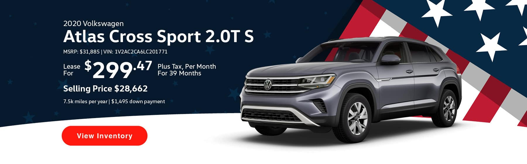 Lease the 2020 Atlas Cross Sport 2.0T S for $299.47 per month, plus tax for 39 months.