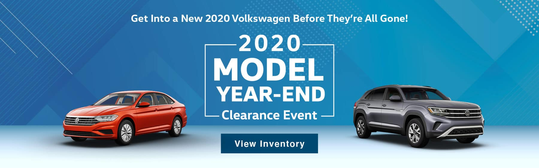 2020 Model Year-End Clearance Event. Get Into a New 2020 Volkswagen Before They're All Gone!