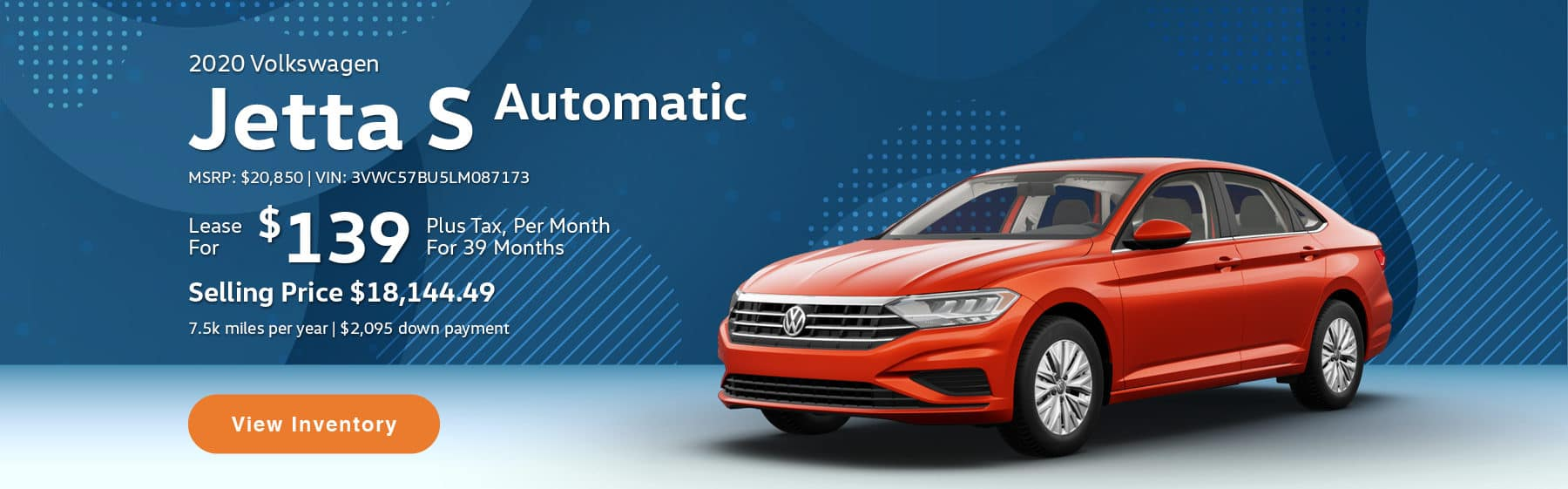 Lease the 2020 Jetta S Automatic for $139 per month, plus tax for 39 months.