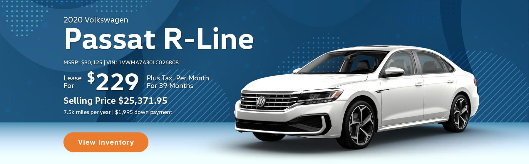 Lease the 2020 Passat R-Line for $229 per month, plus tax for 39 months.