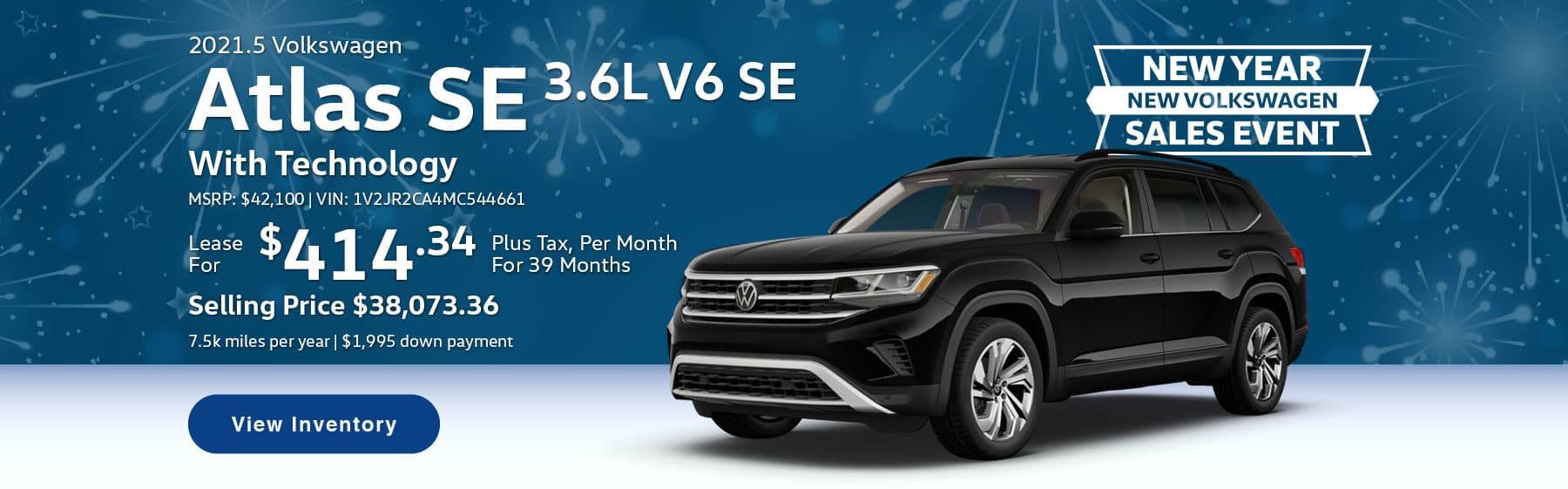 Lease the 2021.5 Atlas Cross Sport 3.6L V6 SE With Technology for $414.34 per month, plus tax for 39 months. Selling price is $38,161.54. 7,500 miles per year. $1,995 down payment. $42,100 MSRP. Vin #: 1V2JR2CA4MC544661.