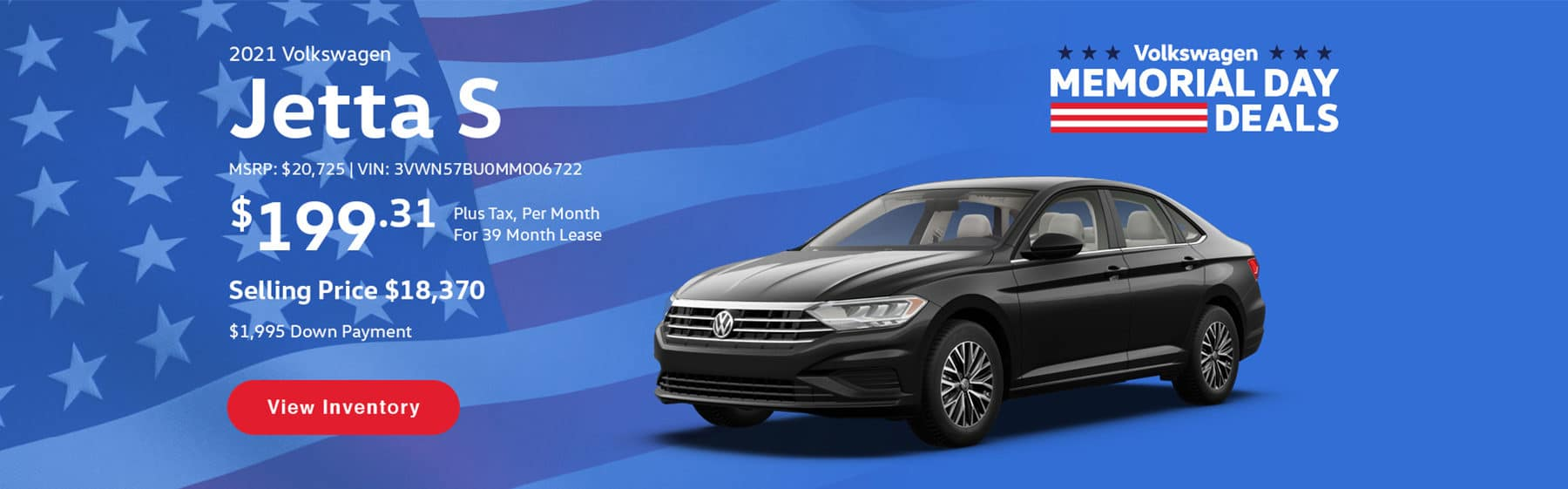 Lease the 2021 Volkswagen Jetta S for $199.31 per month, plus tax, for 39 months. Selling price is $18,370.