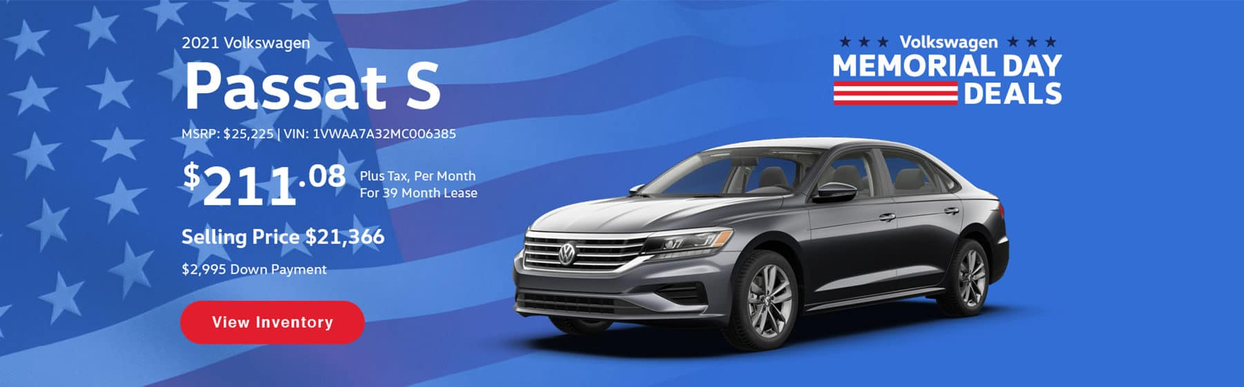Lease the 2021 Volkswagen Passat S for $211.08 per month, plus tax, for 39 months. Selling price is $21,366.