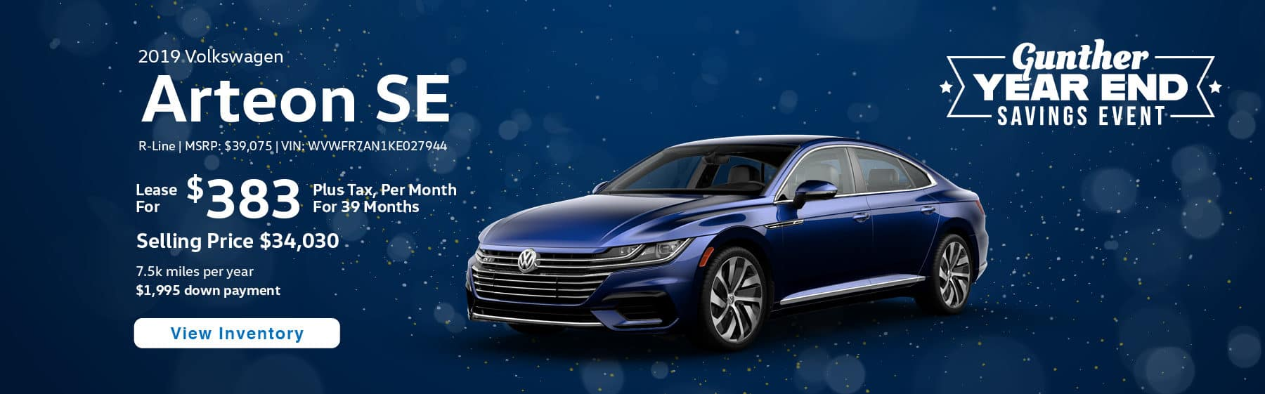Lease the 2019 Volkswagen Arteon SE R-Line for $383 plus tax for 39 months.