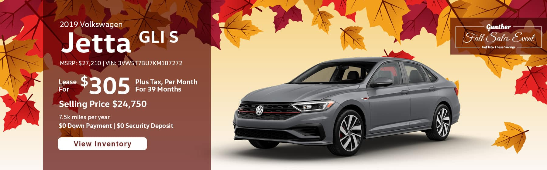 Lease the 2019 Volkswagen Jetta GLI S for $305 plus tax for 39 months. $0 Down payment required.