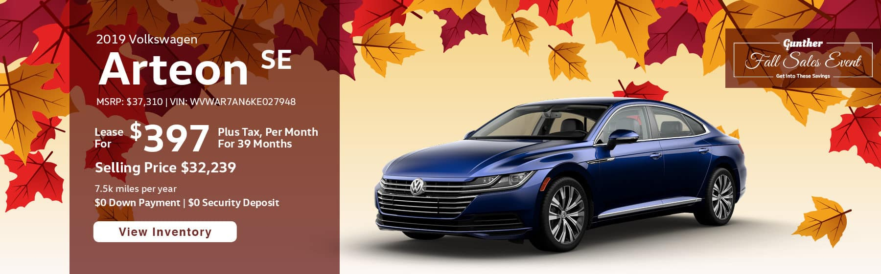 Lease the 2019 Volkswagen Arteon SE for $397 plus tax for 39 months. $0 Down payment required.