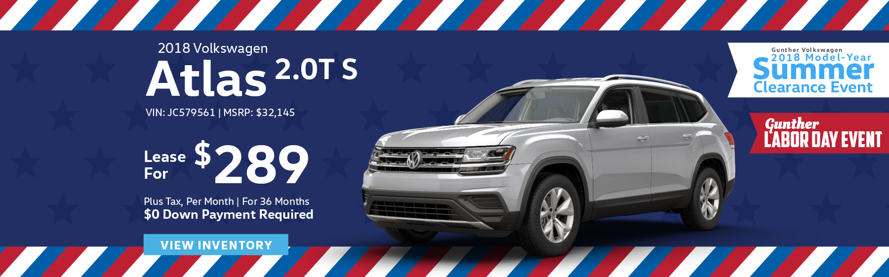 Lease the 2018 Volkswagen Atlas 2.0T S for $289 plus tax for 36 months. $0 Down payment required.