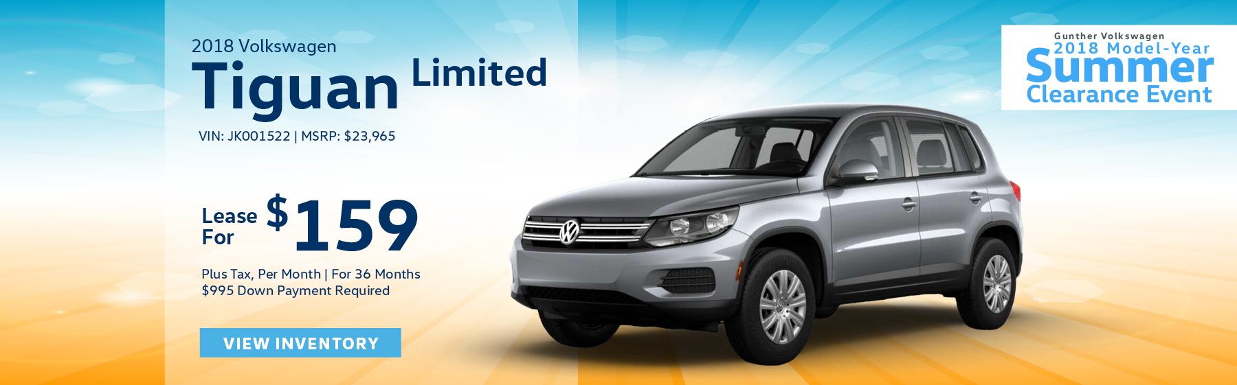 Lease the 2018 Tiguan Limited for $159 plus tax, for 36 months. $995 Down payment required.