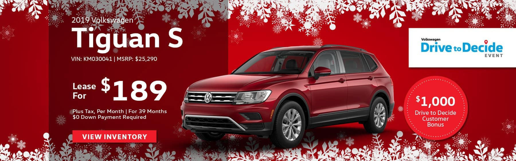 Lease the 2019 Volkswagen Tiguan S for $189 plus tax for 36 months. $0 Down payment required.