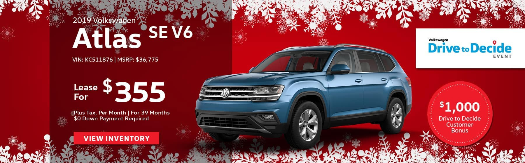 Lease the 2019 Volkswagen Atlas SE V6 for only $355 per month, plus tax for 39 months. $0 down payment required.