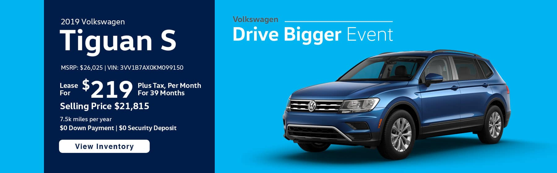 Lease the 2019 Tiguan S for $212 per month, plus tax for 39 months.