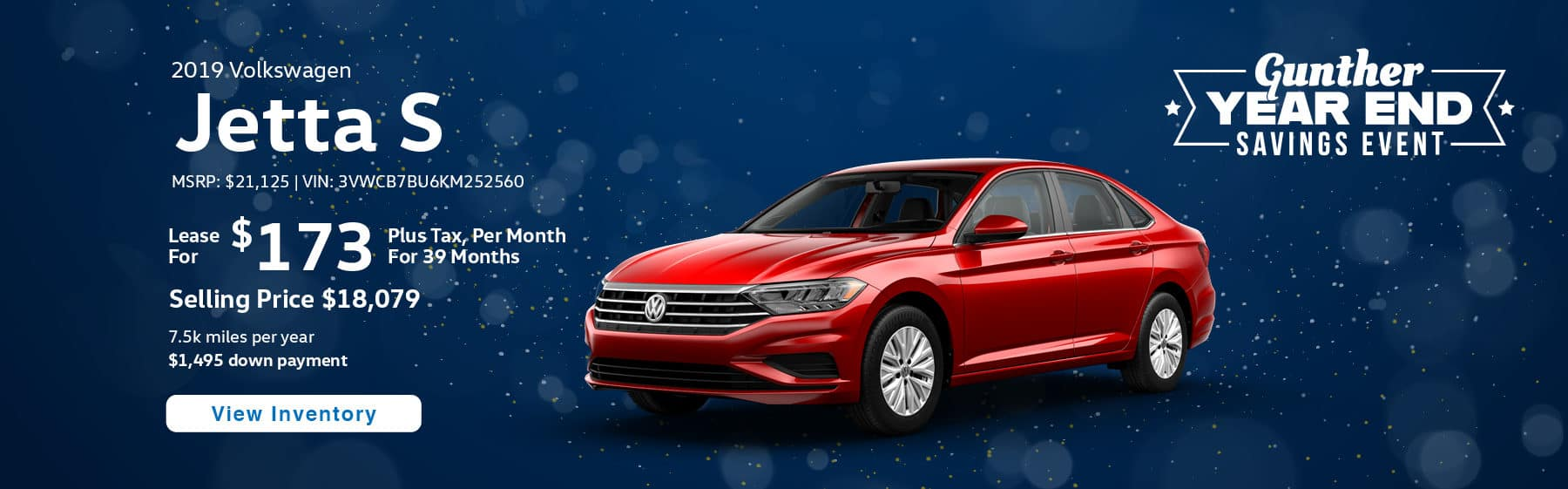 Lease the 2019 Jetta S for $173 per month, plus tax for 39 months.