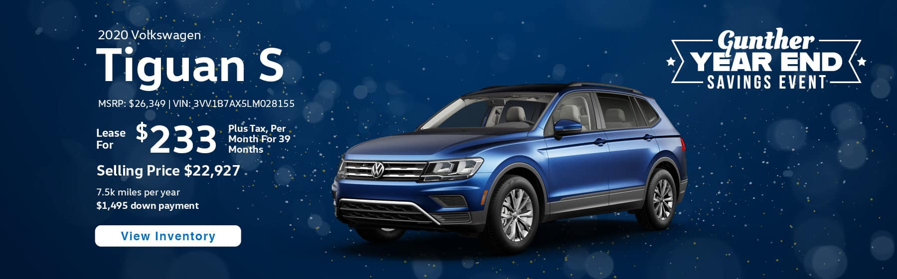 Lease the 2019 Tiguan S for $233 per month, plus tax for 39 months.