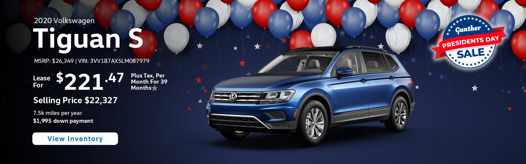 Lease the 2020 Tiguan S for $221.47 per month, plus tax for 39 months.