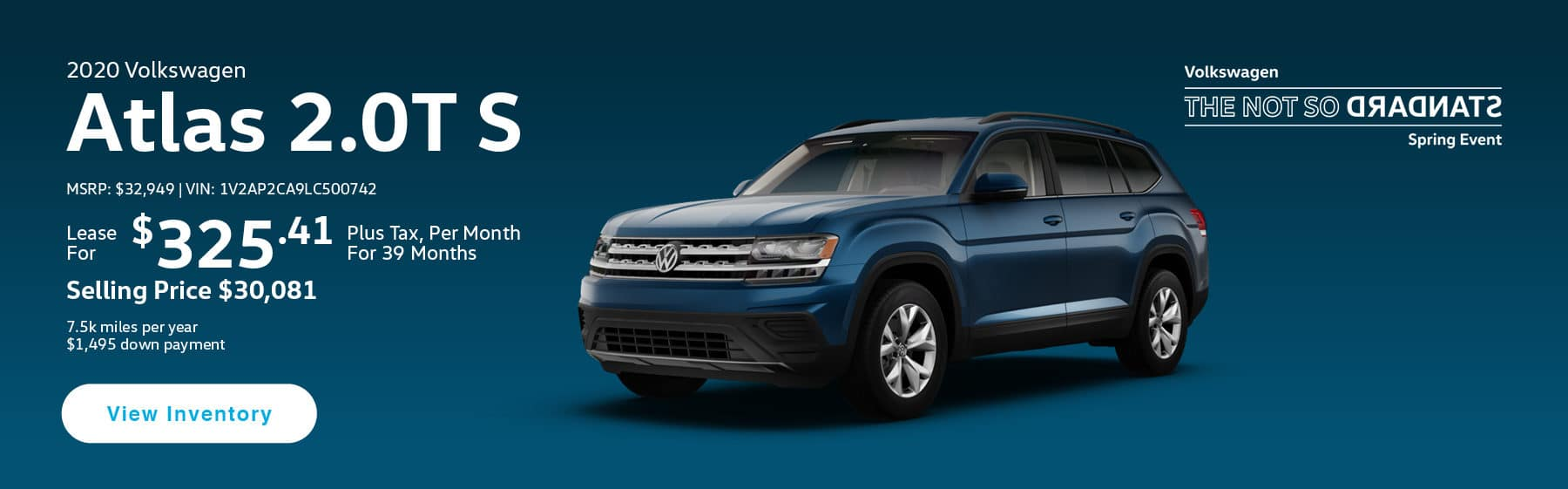 Lease the 2019 Atlas 2.0T S for $325.41 per month, plus tax for 39 months.