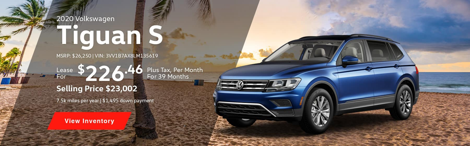 Lease the 2020 Tiguan S for $226.46 per month, plus tax for 39 months.