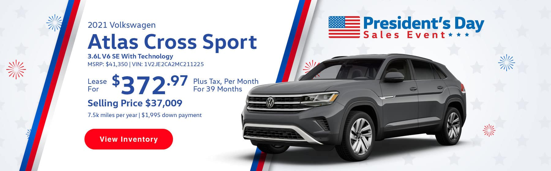 Lease the 2021 Atlas Cross Sport 3.6L V6 SE w/Technology for $372.97 per month, plus tax for 39 months. Selling price is $37,009. 7,500 miles per year. $1,995 down payment. $41,350 MSRP. Vin #: 1V2JE2CA2MC211225.