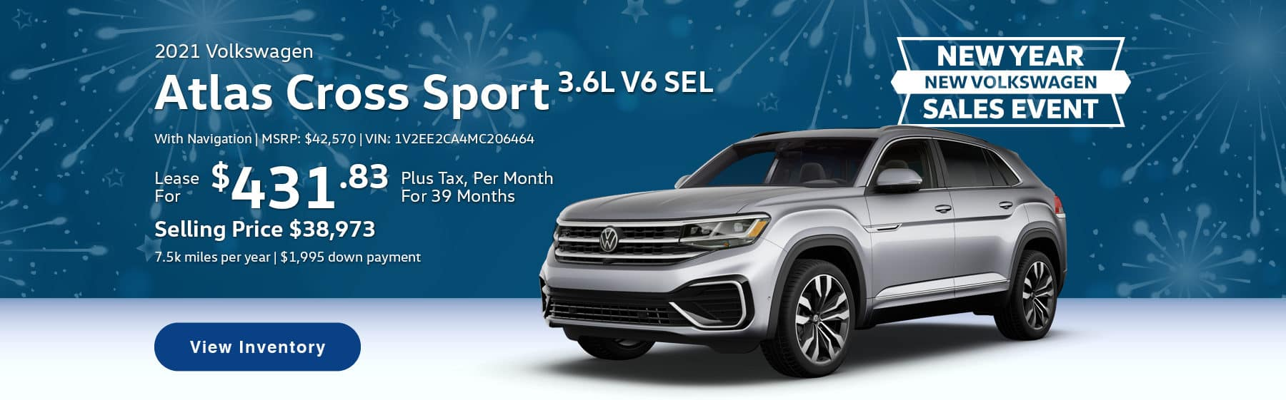 Lease the 2021 Atlas Cross Sport 3.6L V6 SEL With Navigation for $431.83 per month, plus tax for 39 months. Selling price is $38,973. 7,500 miles per year. $1,995 down payment. $42,570 MSRP. Vin #: 1V2EE2CA4MC206464.