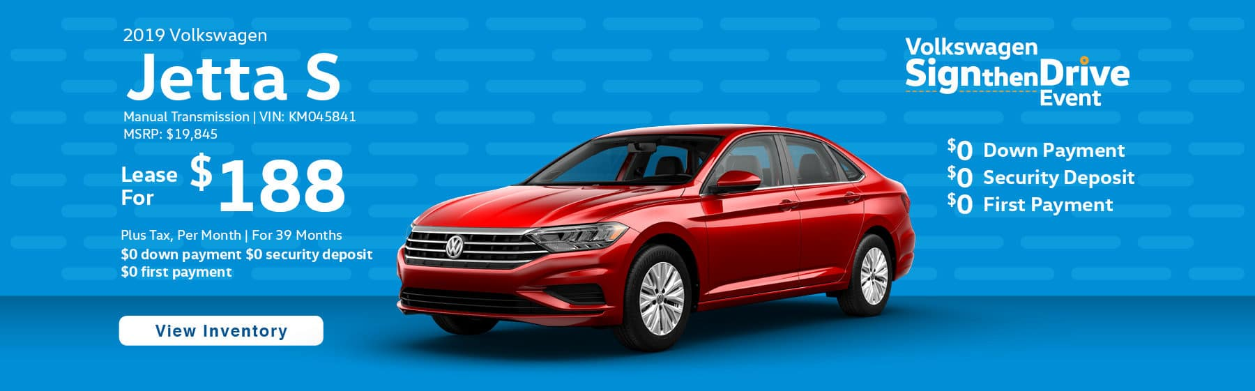 Lease the 2019 Volkswagen Jetta S for $188 plus tax for 39 months. $0 Down payment required.